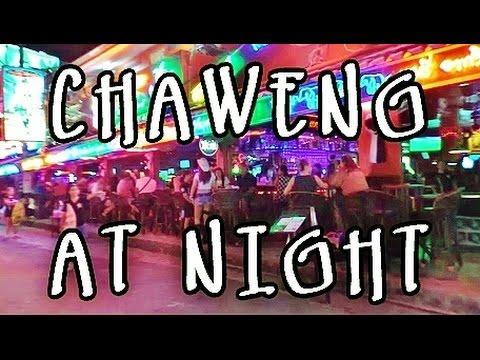 CHAWENG NIGHTLIFE - KOH SAMUI THAILAND