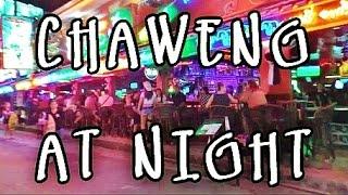 Video CHAWENG NIGHTLIFE - KOH SAMUI THAILAND download MP3, 3GP, MP4, WEBM, AVI, FLV Agustus 2018