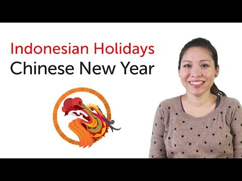 Learn Indonesian Holidays - Chinese New Year - Imlek