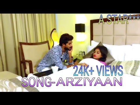 Arziyaan A star** | k. Preet | Arziyaan new the love song 2017