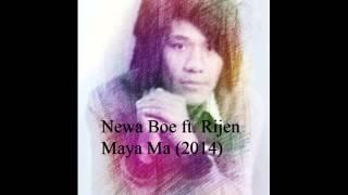 Newa Boe ft. Rijen - Maya Ma (2014)
