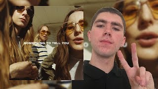 Haim-Something to Tell You Album Review
