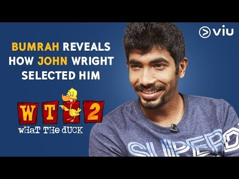 Bumrah Reveals How John Wright Selected Him  Vikram Sathaye  What The Duck Season 2  Viu India