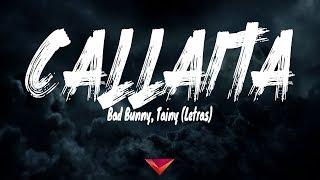 Download Bad Bunny, Tainy - Callaita (Letras) Mp3 and Videos