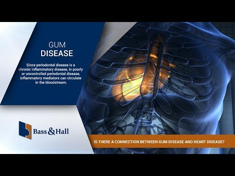 Is There a Connection Between Gum Disease and Heart Disease? | Bass & Hall