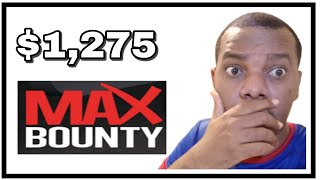 How i made $1275 on maxbounty | free traffic source i use |  how to make money online on maxbounty