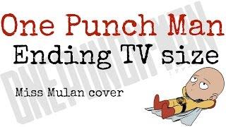 One Punch Man Ending - Hoshi Yori Saki Ni Mitsukete Ageru -  Hiroko Moriguchi ( Miss Mulan Cover)