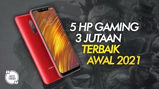 5 HP GAMING 3 JUTAAN TERBAIK 2021 AWAL - GOSIP TEKNO INDONESIA