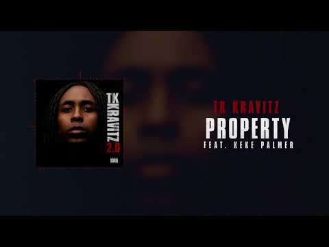 TK Kravitz - Property (ft. Keke Palmer) [Official Audio]