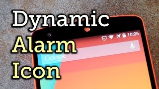 Make the Alarm Icon Depict the Time of Upcoming Alarms - Android - Nexus 5 [How-To]