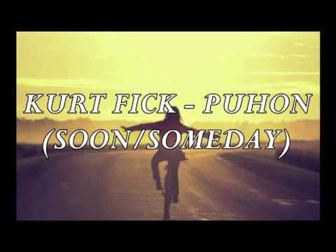 KURT FICK - PUHON (LYRICS)