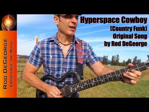 Hyperspace Cowboy Official Music Video by Rod DeGeorge Country Funk Instrumental Guitar