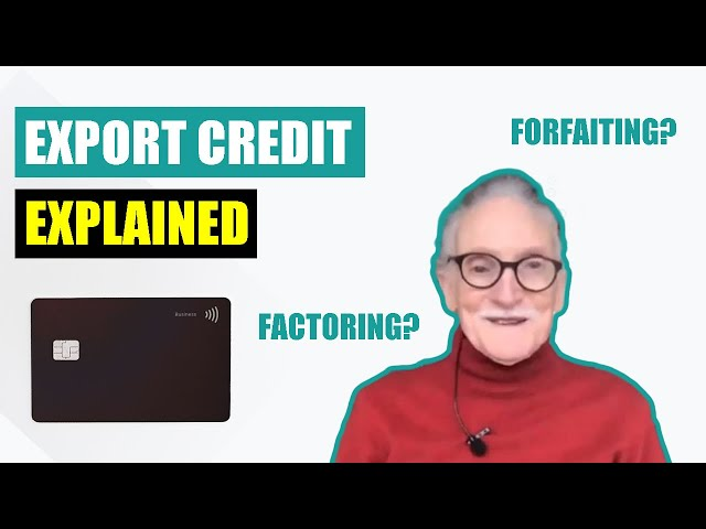 Export Credit Agency - How Does It Work?