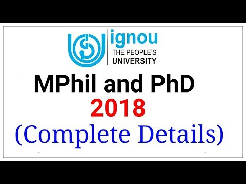 IGNOU MPhil And PhD 2018 Admission Complete Details | IGNOU PhD |  | IGNOU MPhil |
