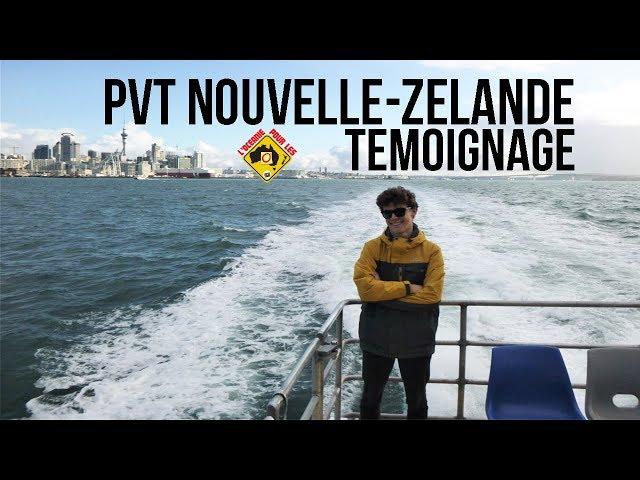 PVT Nouvelle-Zélande : Maxime partage son expérience
