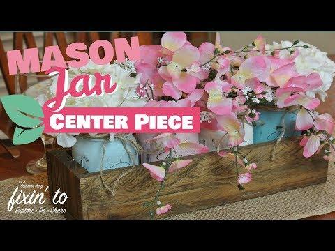 Mason Jar DIY | Mason Jar Spring Center Piece