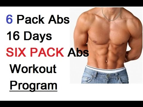 6 Pack Abs 16 Days Six Pack Abs Workout Program Diet Plan Youtube