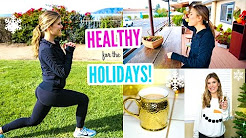 Tips For Healthy Life Style |    How To Stay Healthy During the Holidays