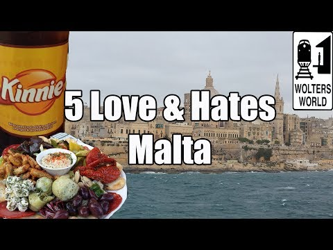 Visit Malta - 5 Things You Will Love & Hate about Malta