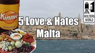 Visit Malta  5 Things You Will Love & Hate about Malta