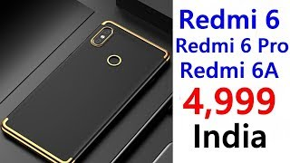 Redmi 6a, Redmi 6 Pro, Redmi 6, Launch date, Price, Specifications, Features, Review, Camera