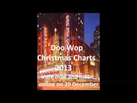 DOO WOP CHRISTMAS CHART VOTING 2013 #02: The Laurels- Christmas Will Soon Be Here