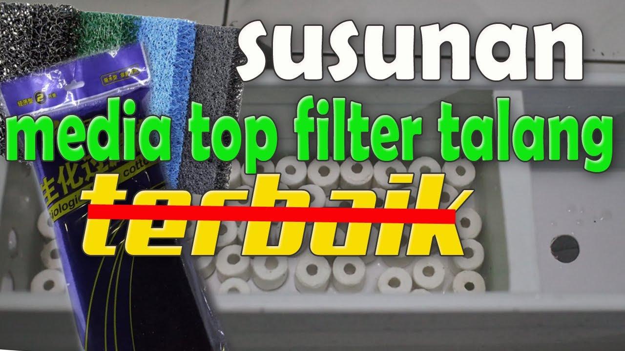 Susunan Media Filter Aquarium Talang