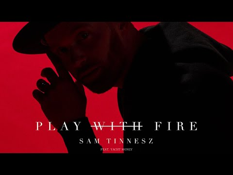 Sam Tinnesz - Play With Fire (feat. Yacht Money) [Official Audio]