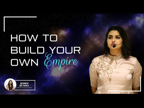 How to build your own empire | Rohini Mundra - YouTube