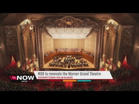 Milwaukee Symphony Orchestra looks to transform Grand Theatre
