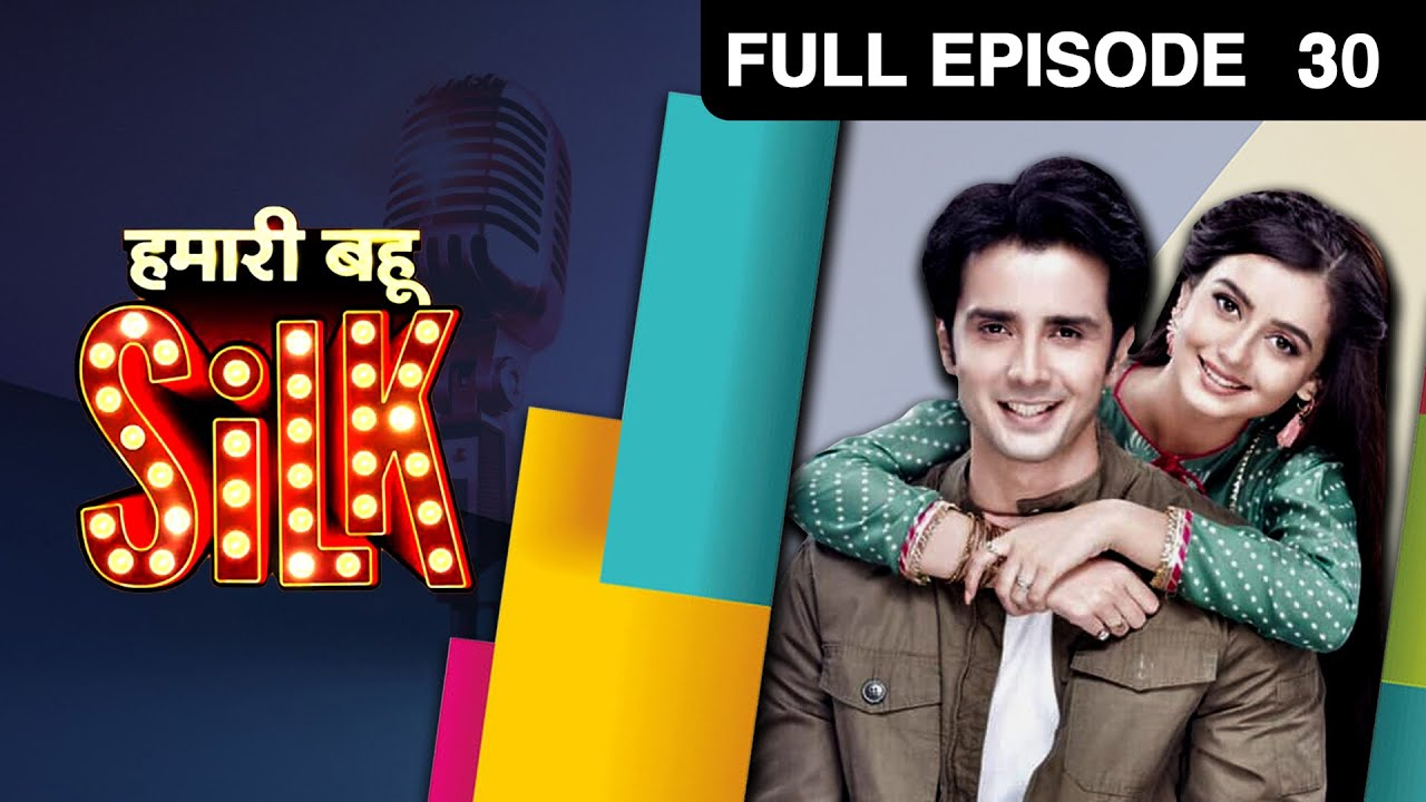 Download Hamari Bahu Silk - हमारी बहू सिल्क   Hindi TV Serial   Full Ep 30   Zee TV