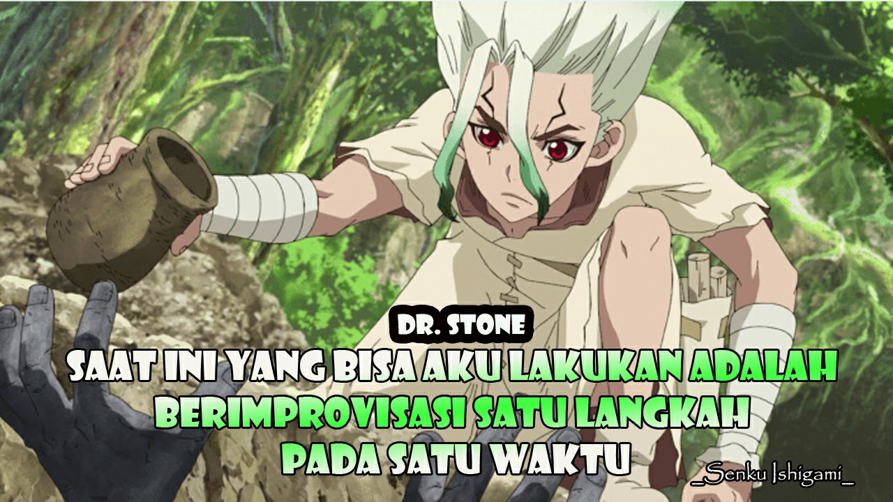 Quotes Version Kumpulan Kata Bijak Dari Anime Dr Stone Youtube