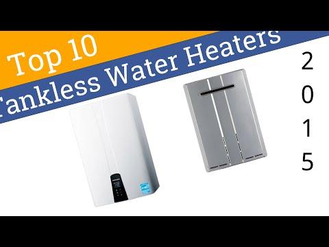 10 Best Tankless Water Heaters 2015