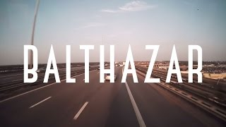 On The Road with Balthazar