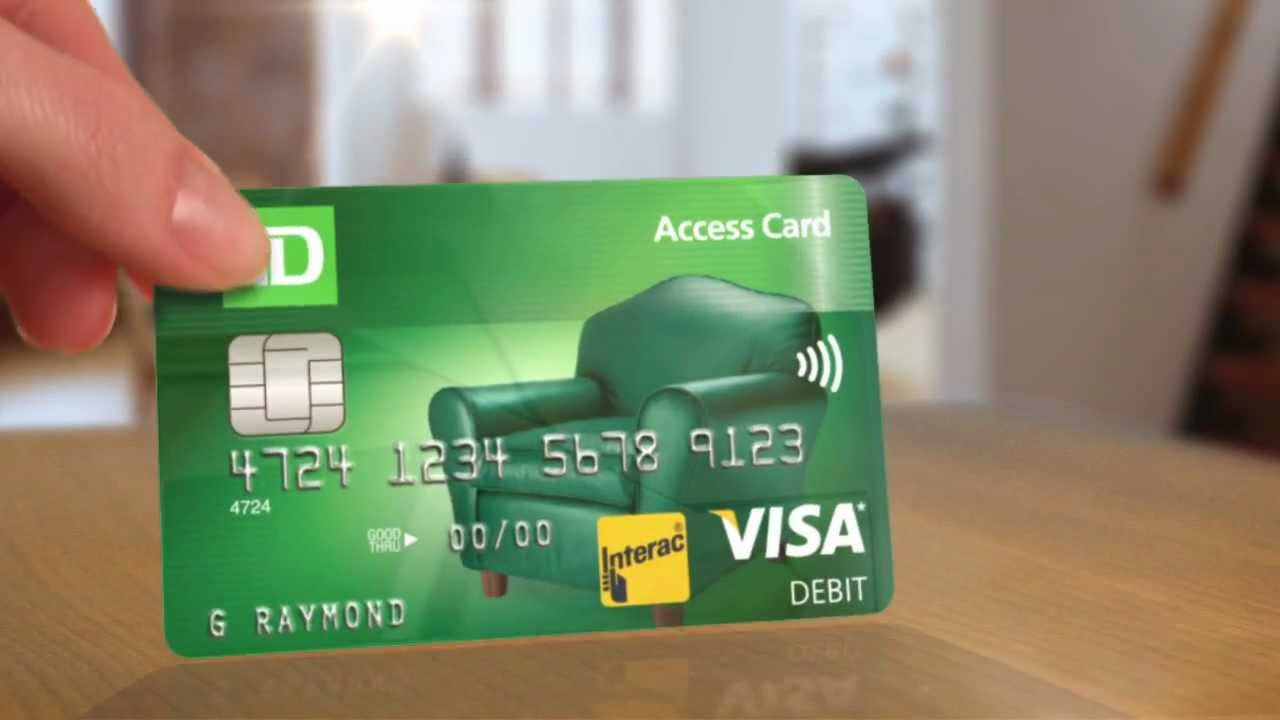 A Debit Card With Benefits Td Access Card Td Bank Canada Youtube