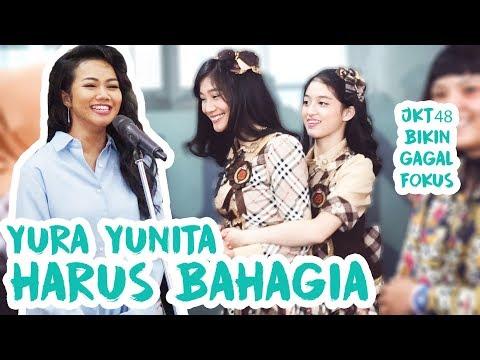 Harus Bahagia - Yura Yunita   Gagal fokus ada JKT48