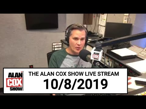 The Alan Cox Show - The Alan Cox Show Live Stream (10/8/2019)