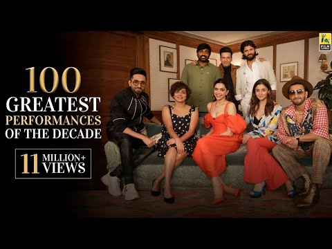 100 Greatest Performances of The Decade | Actors Adda | Anup