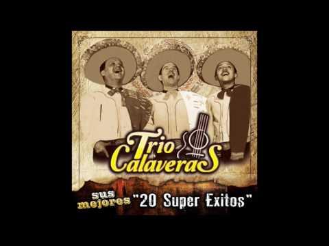 """Trio Calaveras - Sus Mejores """"20 Super Exitos"""" (Disco Completo)"""