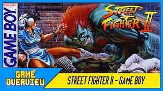Game OverView - Street Fighter II (Game Boy) Review