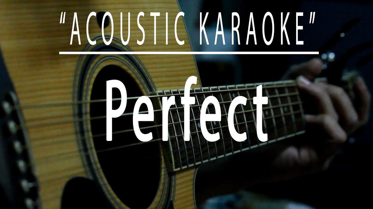 Perfect - Acoustic karaoke (Ed Sheeran)