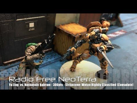 Radio Free NeoTerra - Ep 58 - Strikezone: Wotan - Hassassin Bahram vs Yu Jing