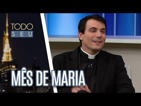 Padre Juarez De Castro E Wilma Tommaso Falam Sobre Maria, Mãe De Jesus - Todo Seu (02/05/17)