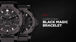 Hublot - classic fusion blackmagic bracelet