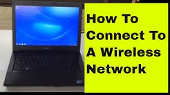 Connecting to Wireless Network on Dell latitude laptop