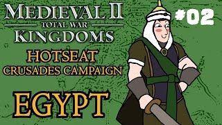 Medieval 2: Total War - Kingdoms Crusades Hotseat Campaign - Egypt - Part Two!