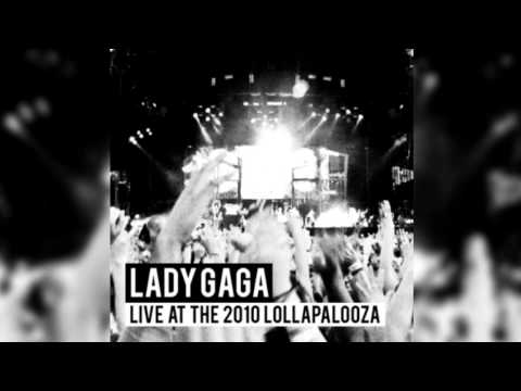 Lady Gaga - Dance In The Dark (Lollapalooza 2010) (Sound Board HQ)