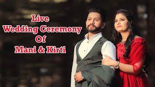 Live  Wedding Ceremony Of  Mani  Kirti