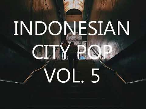 Indonesian City Pop Mix Vol. 5 80's Tunes