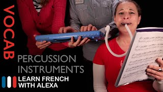 Percussion Instruments in French (basic French vocabulary from Learn French With Alexa)